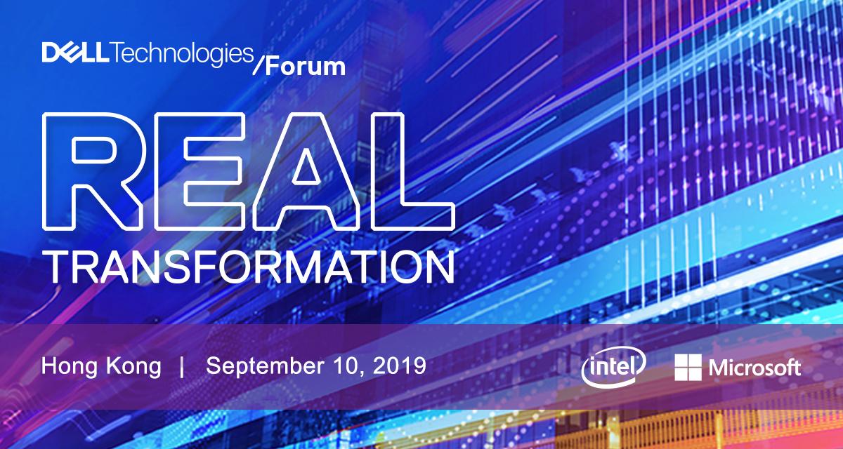 Dell Technologies / Forum | Real Transformation | intel | Microsoft